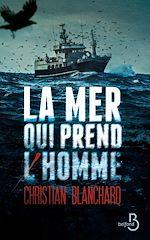 Download this eBook La Mer qui prend l'homme