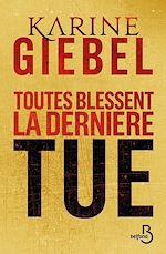 Download this eBook Toutes blessent, la dernière tue (collector)