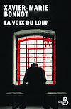 Télécharger le livre :  La voix du loup (N. éd)