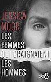 Télécharger le livre :  Les femmes qui craignaient les hommes