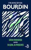 Télécharger le livre :  Gran Paradiso et Si loin si poches - édition collector
