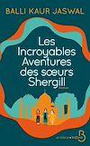 Télécharger le livre :  Les Incroyables Aventures des soeurs Shergill