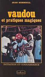 Download this eBook Vaudou et pratiques magiques