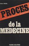 Télécharger le livre :  Procès de la médecine
