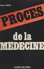 Téléchargez le livre :  Procès de la médecine