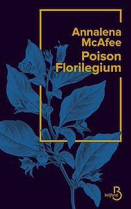 Téléchargez le livre :  Poison Florilegium