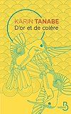 Télécharger le livre :  D'or et de colère
