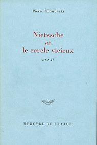 Téléchargez le livre :  Nietzsche et le cercle vicieux