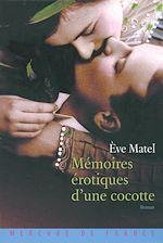 Téléchargez le livre :  Mémoires érotiques d'une cocotte