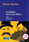 Télécharger le livre :  La gitane aux yeux bleus
