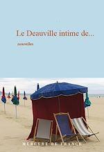 Téléchargez le livre :  Le Deauville intime de…