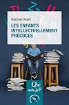 Télécharger le livre :  Les enfants intellectuellement précoces