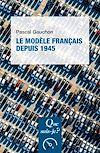Télécharger le livre :  Le modèle français depuis 1945