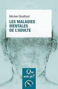 Téléchargez le livre :  Les maladies mentales de l'adulte