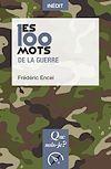 Télécharger le livre :  Les 100 mots de la guerre