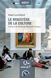 Télécharger le livre :  Le ministère de la Culture