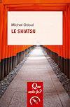 Télécharger le livre :  Le shiatsu