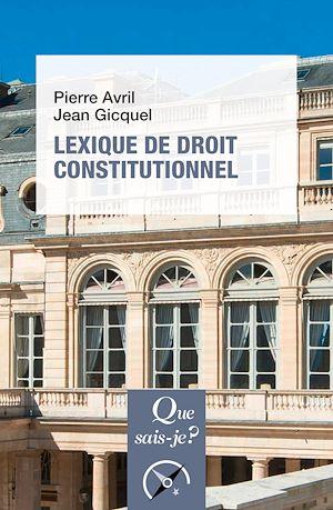 Téléchargez le livre :  Lexique de droit constitutionnel