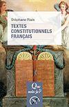 Télécharger le livre :  Textes constitutionnels français
