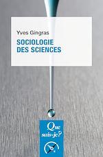 Téléchargez le livre :  Sociologie des sciences