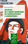 Télécharger le livre :  Histoire de l'Union soviétique de Khrouchtchev à Gorbatchev (1953-1991)