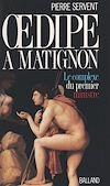 Télécharger le livre :  Œdipe à Matignon ou Le complexe du Premier ministre