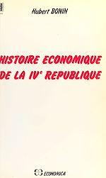 Download this eBook Histoire économique de la IVe République