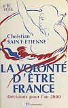 Télécharger le livre :  La volonté d'être France : décisions pour l'an 2000