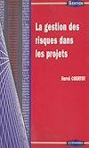 Télécharger le livre :  La gestion des risques dans les projets