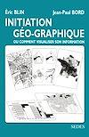 Télécharger le livre :  Initiation géo-graphique