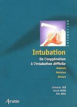 Télécharger cet ebook : Intubation - De l'oxygénation à l'intubation difficile