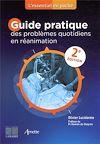 Télécharger le livre :  Guide pratique des problèmes quotidiens en réanimation