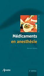 Télécharger cet ebook : Médicaments en anesthésie