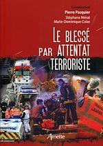 Download this eBook Le blessé par attentat terroriste