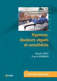 Téléchargez le livre :  Hypnose, douleurs aiguës et anesthésie