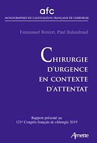 Téléchargez le livre :  Chirurgie d'urgence en contexte d'attentat