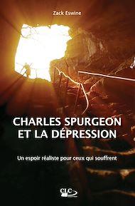 Téléchargez le livre :  Charles Spurgeon et la dépression