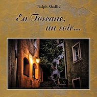 Téléchargez le livre :  En Toscane, un soir. . .