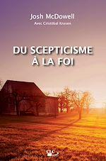 Téléchargez le livre :  Du scepticisme à la foi
