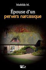 Téléchargez le livre :  Epouse d'un pervers narcissique