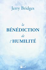 Téléchargez le livre :  La bénédiction de l'humilité