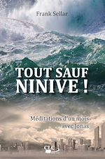 Download this eBook Tout sauf Ninive !