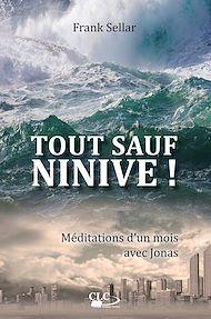 Téléchargez le livre :  Tout sauf Ninive !