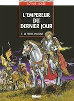 Télécharger cet ebook : L'empereur du dernier jour Tome 1