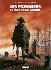 Télécharger le livre :  Les Pionniers du nouveau monde - Tome 04
