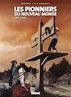 Télécharger le livre :  Les Pionniers du nouveau monde - Tome 01