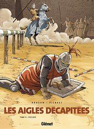 Téléchargez le livre :  Les Aigles décapitées - Tome 12