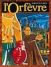 Télécharger le livre :  L'Orfèvre - Tome 03