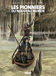 Téléchargez le livre :  Les Pionniers du nouveau monde - Tome 14