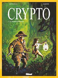 Téléchargez le livre :  Crypto - Tome 01